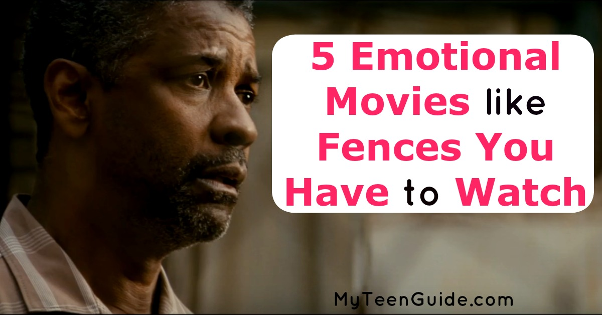 Family Party Games >> 5 Emotional Movies Like Fences You Have To Watch - My Teen ...