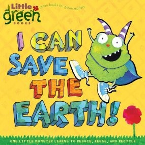 I Can Save the Earth: Our pick for one of the best kids books for small children