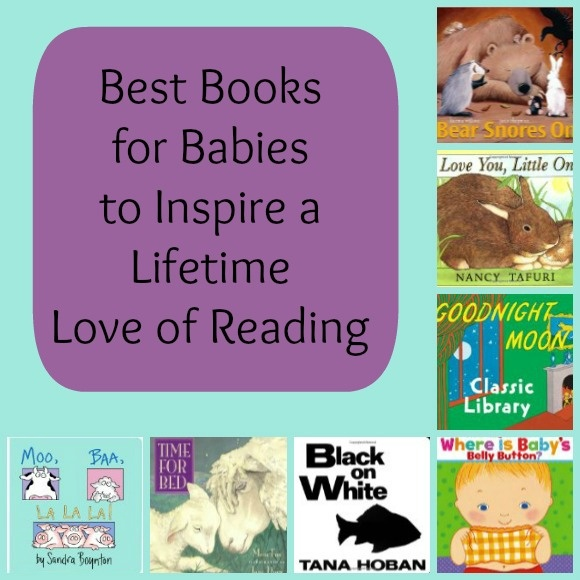 Best Books for Babies to Encourage a Lifetime Love of Reading