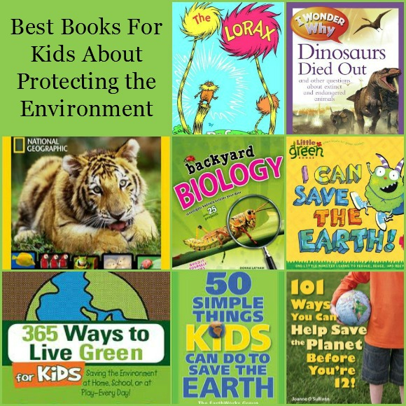 Best Kids Books about Protecting the Environment