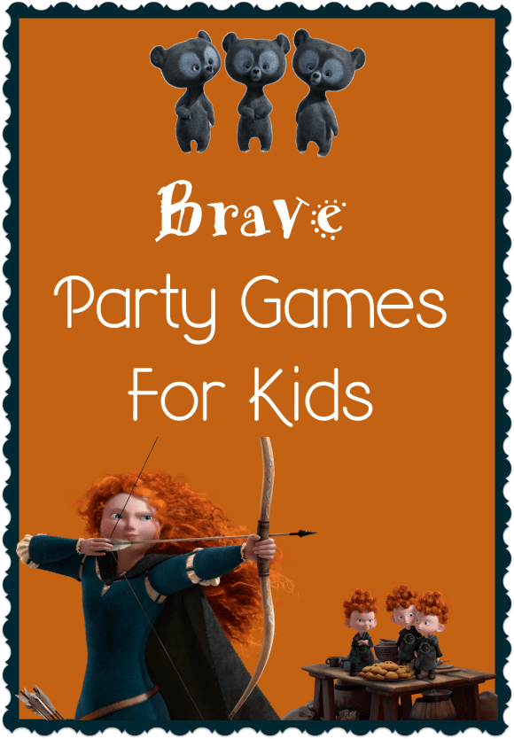 Brave Party Games for Kids| Fun Party Games for Kids Inspired by Disney's Brave | MyKidsGuide.com