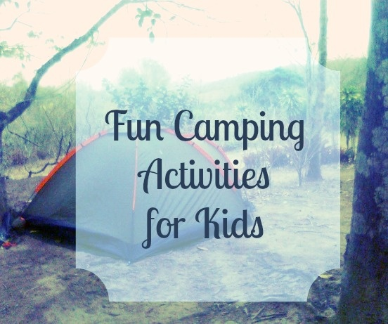 5 Fun Camping Activities for Kids