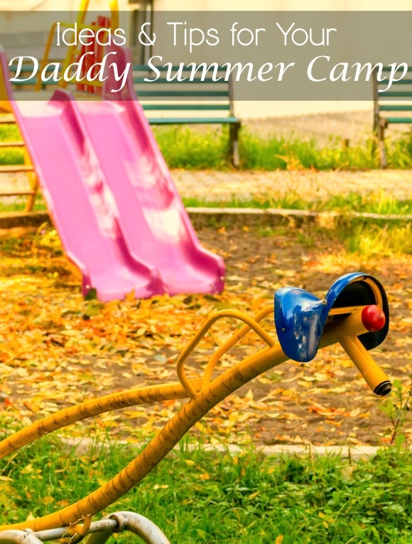 Low Stress, Maximum Fun at Daddy Camp for Kids| MyKidsGuide.com