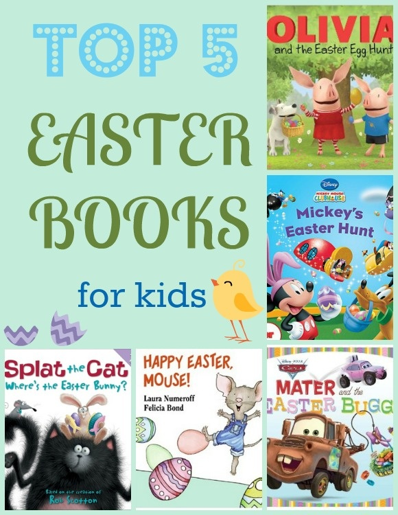 5 Best Easter Books for Kids to Celebrate the Spring Holiday