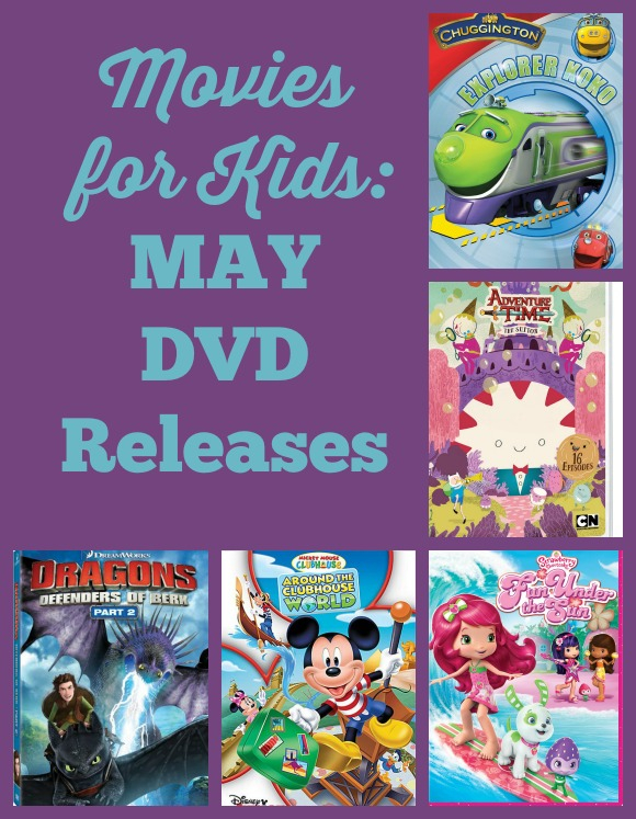 May Movie Releases: Awesome DVD Movies for Kids