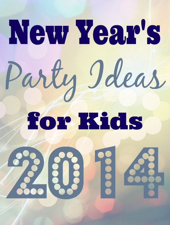 5 Fun Party Ideas for Kids to Ring in the New Year