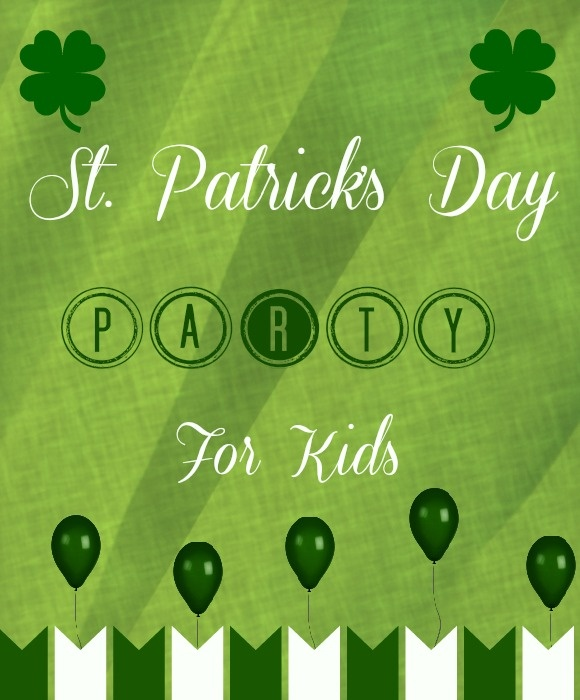 Tips for Planning a St. Patrick's Day Party for Kids