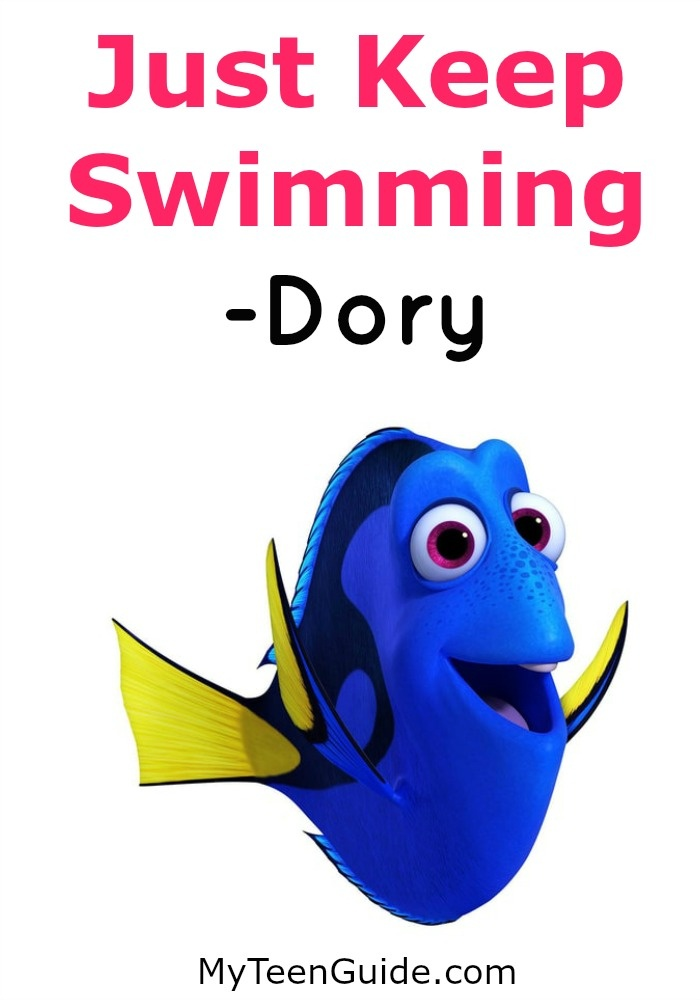 Famous Movie Quotes: Just Keep Swimming - Dory - Finding Nemo