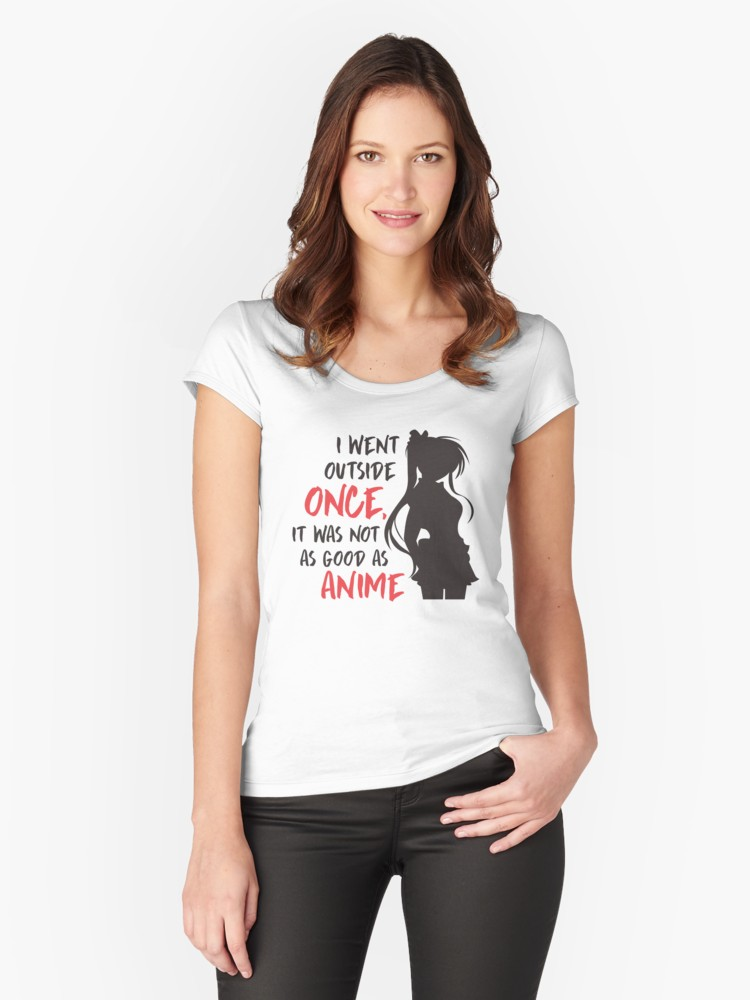 'Manga Quote | I Went Outside Once | Anime Tshirt' Women's Fitted Scoop T-Shirt by Dogvills